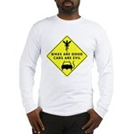Bikes Good/Cars Evil - Long Sleeve T-Shirt