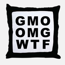 GMO OMG WTF Throw Pillow