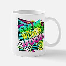 Gag Me With A Spoon! Mug