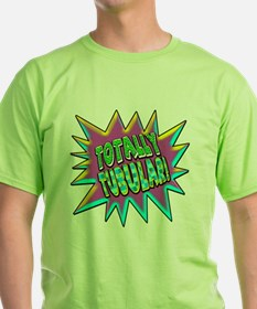 Totally Tubular! T-Shirt