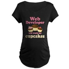 Web Developer Will Work For Cupcakes T-Shirt