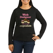 Web Designer Will Work For Cupcakes T-Shirt