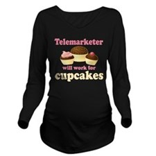 Telemarketer Will Work For Cupcakes Long Sleeve Ma
