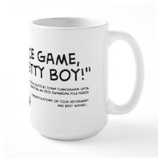 """Nice Game, Pretty Boy"" Mug"