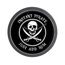 Instant Pirate - Just Add Rum! Wall Clock