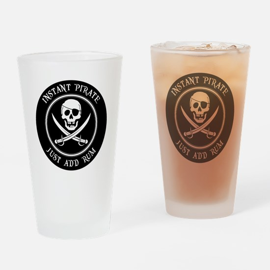 Instant Pirate - Just Add Rum! Drinking Glass