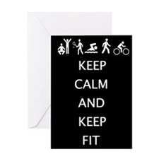 Keep calm and keep fit Greeting Cards