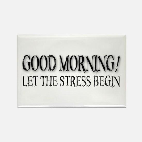 Morning Stress Rectangle Magnet
