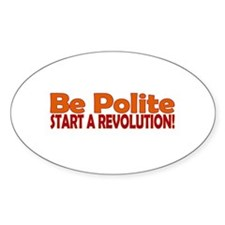 Be Polite Oval Decal