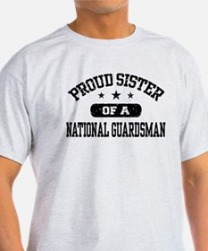 Proud Sister of a National Guardsman T-Shirt