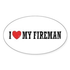 I Love My Fireman Decal