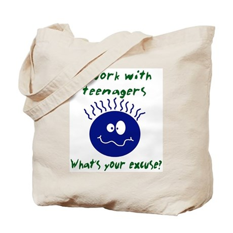 I work with teenagers Tote Bag