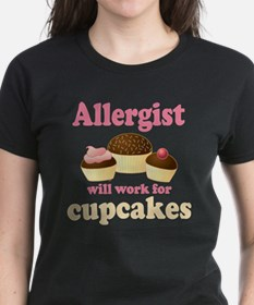 Allergist Will Work For Cupcakes Tee