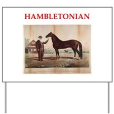 HAMBLETONIAN Yard Sign