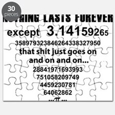Pi. nothing lasts forever Puzzle