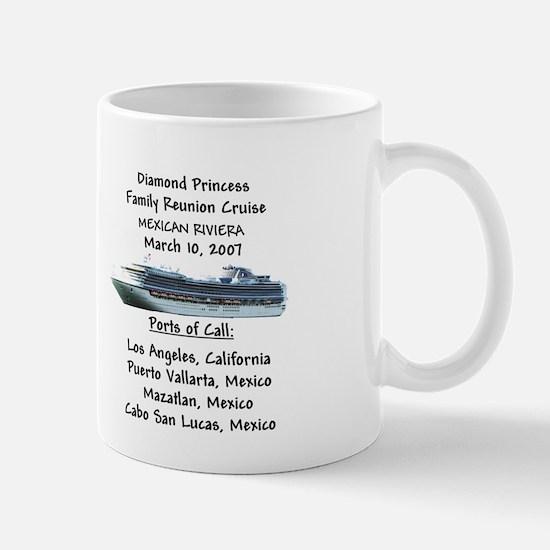 Mexican Riviera Family Reunion Cruise- Mug