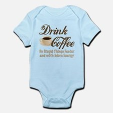Drink Coffee Body Suit