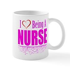 I Love Being A Nurse Mugs