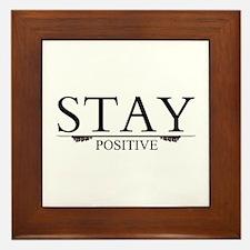 Stay Positive Framed Tile