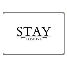 Stay Positive Banner