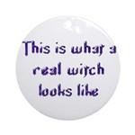 Real Witch Ornament (Round)