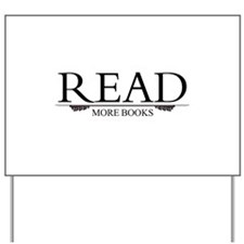 Read More Books Yard Sign