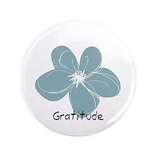 "Gratitude floral 3.5"" Button"