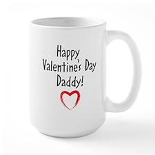 HAPPY VALENTINES DAY DADDY! Mugs