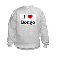 I Love Bongo Sweatshirt