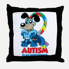 Autism Is My Super Power Throw Pillow