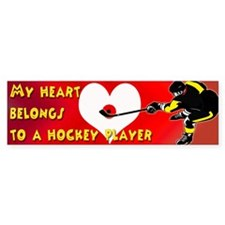 My Heart Belongs to a Hockey Bumper Bumper Sticker