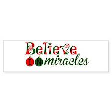 Believe in Miracles Bumper Bumper Sticker