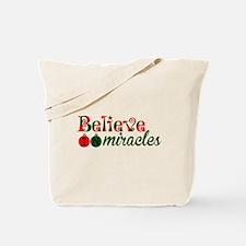 Believe in Miracles Tote Bag