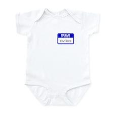 HELLO MY NAME IS... Infant Bodysuit