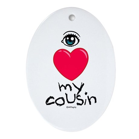 I Love my cousin Oval Ornament