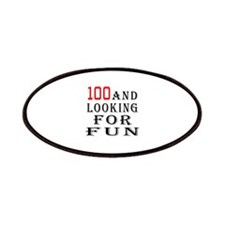 100 and looking for fun Patches