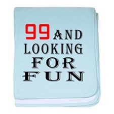 99 and looking for fun birthday designs baby blank