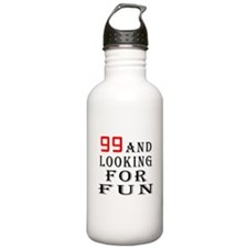 99 and looking for fun birthday designs Water Bottle
