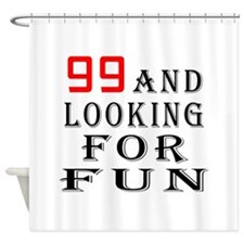 99 and looking for fun birthday designs Shower Cur