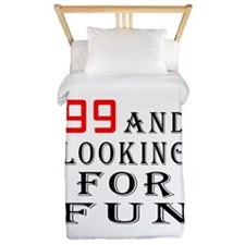 99 and looking for fun birthday designs Twin Duvet