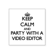 Keep Calm and Party With a Video Editor Sticker