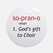 Soprano Definition Ornament (Round)