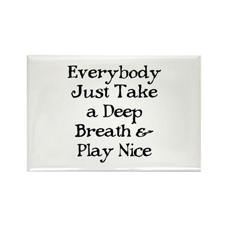 TAKE A DEEP BREATH Rectangle Magnet (10 pack)