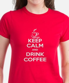 Keep Calm and Drink Coffee Tee