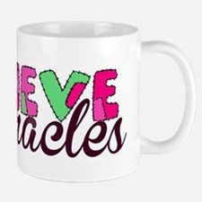 Believe in Miracles Mugs