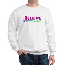 Believe in Miracles Sweatshirt
