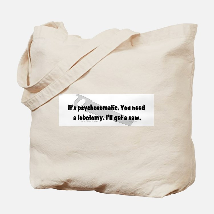 Psycho/Lobotomy. Tote Bag