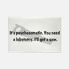Psycho/Lobotomy. Rectangle Magnet