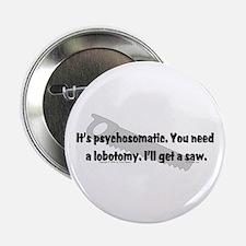 Psycho/Lobotomy. Button