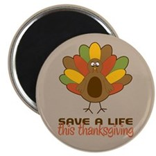 Save a Life This Thanksgiving Magnet